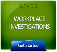 Get Started with Workplace Investigations