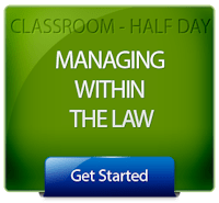 Get Started with Managing Within the Law Half Day Classes